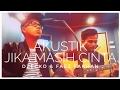 Dzecko feat. Faez Farhan - Jika Masih Cinta (Live Acoustic) @ Putra FM