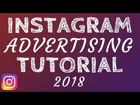 Instagram Ads Tutorial For Beginners - Instagram Advertising Tutorial 2018 for New Campaigns