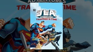 Nonton Justice League Adventures  Trapped In Time Film Subtitle Indonesia Streaming Movie Download