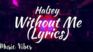 Without me (Lyrical Video) #Halsey #withoutme #Syrebralvibes #Uniquevibes #Shadowmusic #Popularmusic