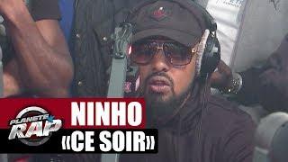 "Ninho ""Ce soir"" Feat. Alonzo #PlanèteRap"