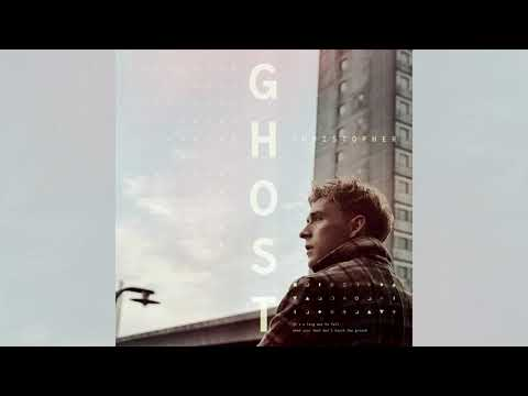 Christopher - Ghost (Official Audio)
