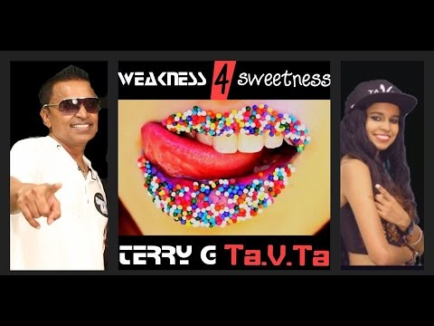 WEAKNESS FOR SWEETNESS TerryG and Ta V Ta (NEW for 2016)