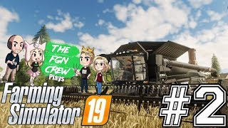 The FGN Crew Plays: Farming Simulator 2019 #2 - Human Stacking