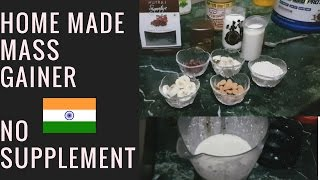 Homemade mass gainer | WITHOUT SUPPLEMENTS (IN HINDI)