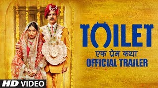 Toilet: Ek Prem Katha - Official Trailer