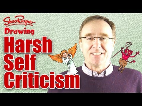 How to overcome Harsh Self-Criticism