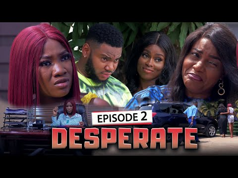 DESPERATE EPISODE 2 (New Movie) Queen Nwokoye/Chinenye/Somadina 2021 Latest Nigerian Nollywood Movie