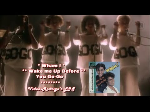 Wham! - Wake Me Up Before You Go-Go [Lyrics y Subtitulos en Español]