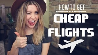 HOW TO GET CHEAP FLIGHTS full download video download mp3 download music download