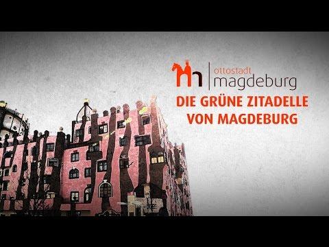 Meilensteine der Stadtgeschichte - Die Grüne Zitadelle von Magdeburg