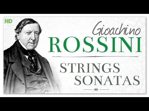 Rossini Strings Sonatas - Classical Music For Reading Brainpower Studying