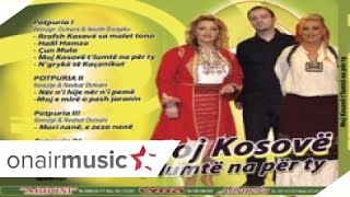 Remzie Osmani&Nexhat Osmani - Mori E Mira Pash Jaranin - CD Moj Kosove T'lumte Na Per Ty
