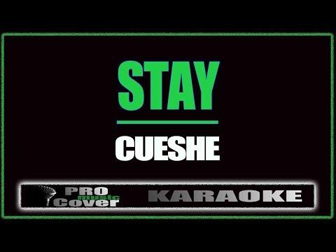 Stay - CUESHE (KARAOKE)