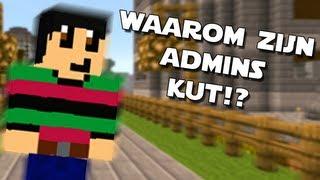 MineCraft - WAAROM zijn Admins KUT?