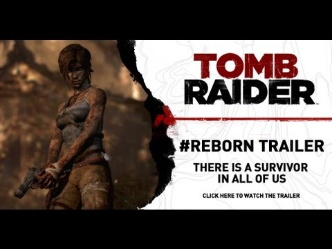 Tomb Raider [NA] #Reborn Trailer