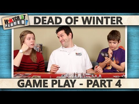 Dead Of Winter - Game Play 4