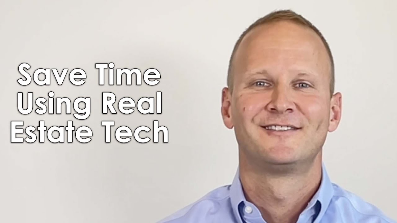 Top 2 Ways to Save Time Using Real Estate Tech