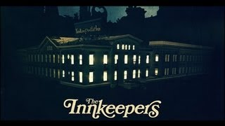 Nonton The Innkeepers  2011  Review Film Subtitle Indonesia Streaming Movie Download