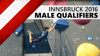 Innsbruck Bouldering World Cup 2016 | Male Qualifiers by OnBouldering