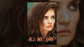 Nonton All We Had Film Subtitle Indonesia Streaming Movie Download