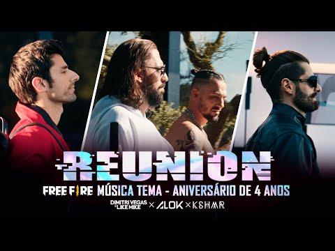 Alok, Dimitri Vegas & Like Mike, KSHMR – Reunion (Free Fire 4º Aniversário Música-tema)