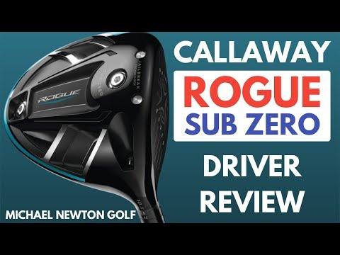 Callaway Rogue Sub Zero Driver Review Including Loft & Weight Changes