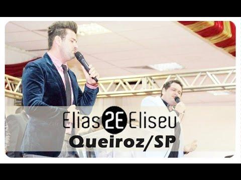 Elias e Eliseu em Queiroz/SP