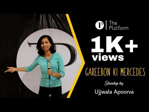 Gareebon ki mercedes | Ujjwala Apoorva | The Platform | Open Mic | Stand up