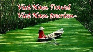Vietnam Travel - Vietnam Tourism - Du Lịch Việt Nam Cảnh đẹp Du Lịch