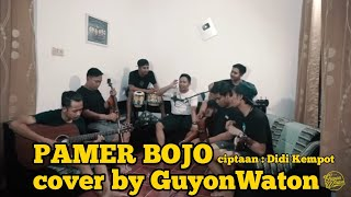 Video PAMER BOJO - GuyonWaton Cover ( Ciptaan Didi Kempot ) MP3, 3GP, MP4, WEBM, AVI, FLV Mei 2019