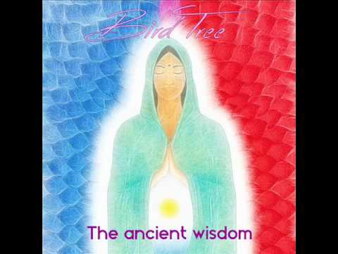 Sound Medicine Journey: The Ancient Wisdom - BirdTree - 432 Hz
