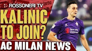 AC Milan are in talks with Fiorentina's striker Nikola Kalinic. Let us know your thoughts in the comments!SUBSCRIBE for more AC Milan videos: http://www.RossoneriTV.comSUPPORT Rossoneri TV by making a donation: http://patreon.com/rossoneritvFOLLOW our social media accounts:► Twitter: http://www.twitter.com/RossoneriTV► Facebook: http://www.facebook.com/RossoneriTV► Instagram: http://www.instagram.com/RossoneriTV► Google+: http://plus.google.com/+RossoneriTVChannel