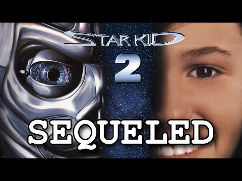Star Kid needs a New Hollywood Sequel | Sequeled