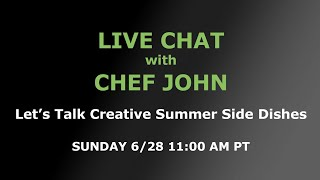 Live Chat with Chef John by Food Wishes