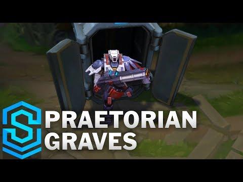 Graves Cận Vệ Thép - Praetorian Graves