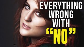 "Video Everything Wrong With Meghan Trainor - ""No"" MP3, 3GP, MP4, WEBM, AVI, FLV Juni 2018"