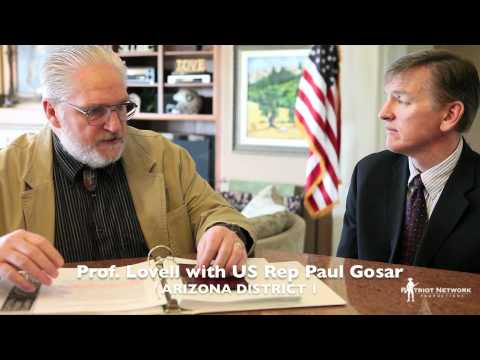 Paul Gosar - www.patriotnetworktv.com Prof. Terry Lovell interviews U.S. Congressman Paul Gosar Arizona District 1 on the subject of the Obama Birth Control Mandate.