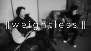 Weightless (acoustic) Live Video
