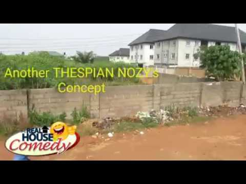 The thief and the 419 (Real House Of Comedy) (Nigerian Comedy)
