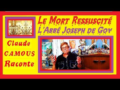 Le Mort Ressuscité : L'Abbé Joseph de Goy « Claude Camous Raconte » Le massacre des Carmes en 1792
