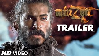 Mirzya - Official Trailer
