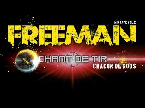 Chacun de nous // Freeman - mixtape Chant de Tir vol.2