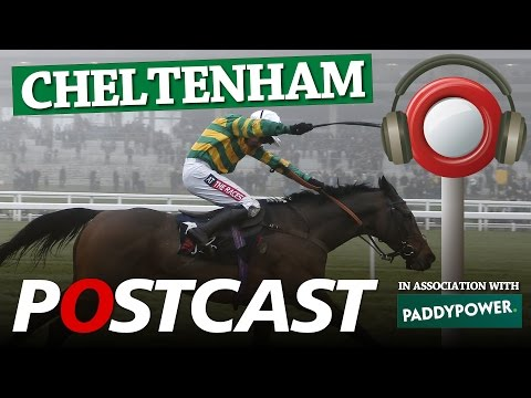 Postcast: Cheltenham Day Three