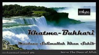 Maulana Salimullah Khan Sahib - Khatme Bukhari - Mahad Usman (June 2011) Part 1