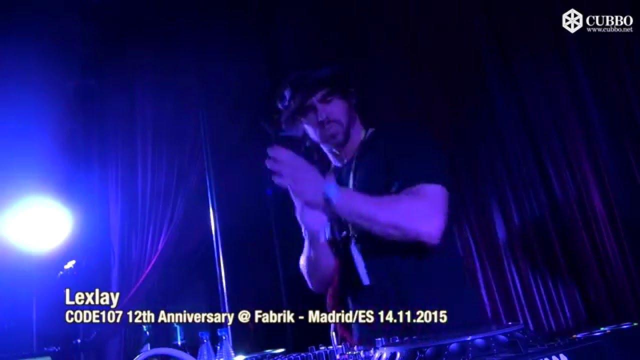 Lexlay - Live @ CODE 107 12th Anniversary, Fabrik Madrid 2015