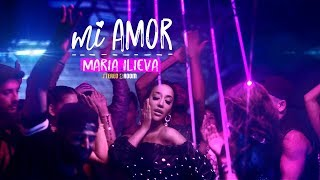 Maria Ilieva - Mi Amor [Official HD Video]