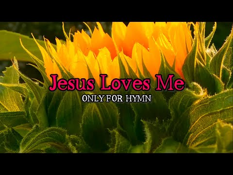 Jesus Loves Me - Piano Accompaniment with Lyrics