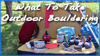 Bouldering Outside - What to Take by The Climbing Nomads
