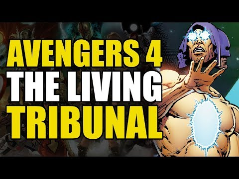 Infinity War/Avengers 4: The Living Tribunal